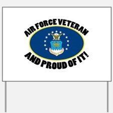 Proud Air Force Veteran Yard Sign