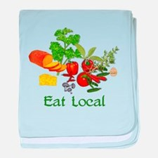 Eat Local Grown Produce baby blanket