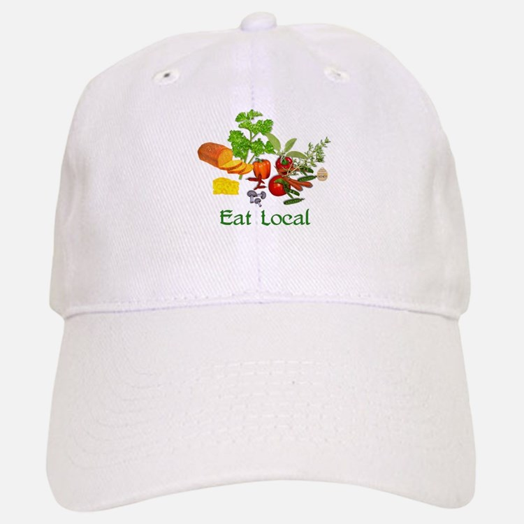 Eat Local Grown Produce Baseball Baseball Cap
