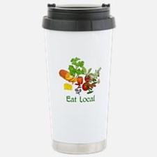 Eat Local Grown Produce Stainless Steel Travel Mug