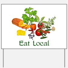 Eat Local Grown Produce Yard Sign