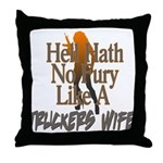 Hell Hath No Fury - Trucker's Wife Throw Pillow