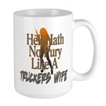 Hell Hath No Fury - Trucker's Wife Large Mug