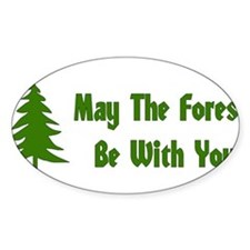 May The Forest Be With You Decal