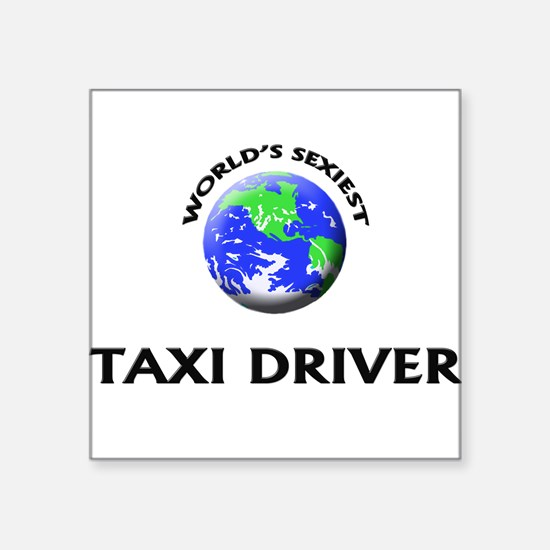 World's Sexiest Taxi Driver Sticker