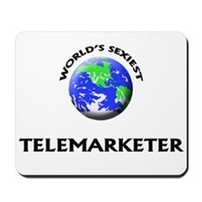 World's Sexiest Telemarketer Mousepad