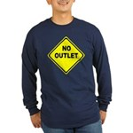 No Outlet Sign Long Sleeve Dark T-Shirt