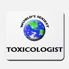 World's Sexiest Toxicologist Mousepad