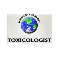 World's Sexiest Toxicologist Rectangle Magnet