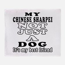 Chinese Sharpei not just a dog Throw Blanket