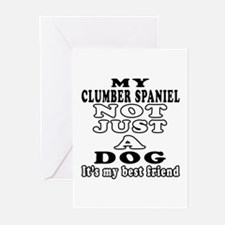 Clumber Spaniel not just a dog Greeting Cards (Pk