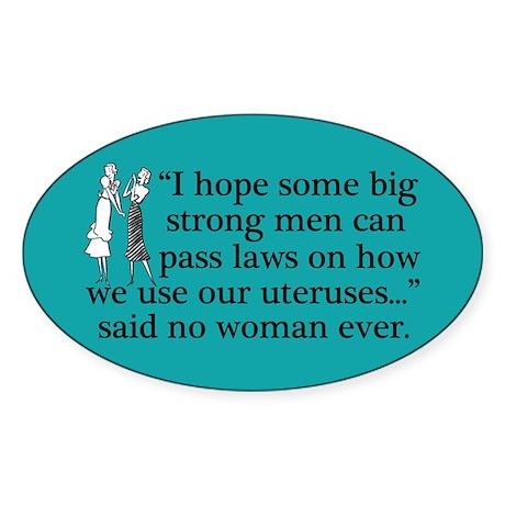 Funny Pro Choice Sticker (Oval)