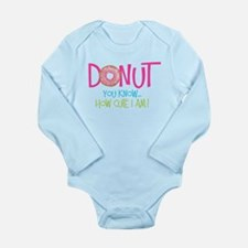 Donut you know... Body Suit