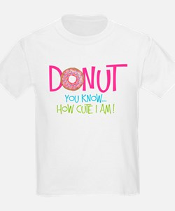 Donut you know... T-Shirt