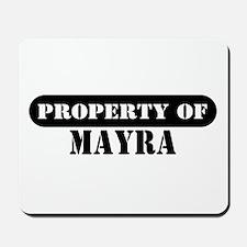 Property of Mayra Mousepad
