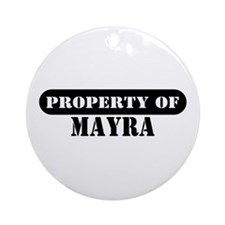 Property of Mayra Ornament (Round)