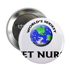 "World's Sexiest Wet Nurse 2.25"" Button"