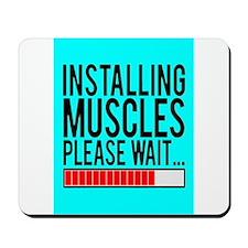 Installing Muscles Please Wait... Mousepad