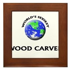 World's Sexiest Wood Carver Framed Tile