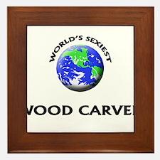 World's Sexiest Wood Carver Framed Tile