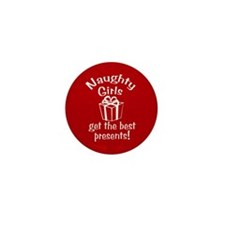 Naughty Girls Best Presents Mini Button