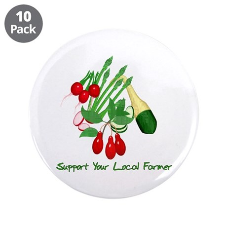 """Support Your Local Farmer 3.5"""" Button (10 pack)"""