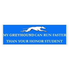 Greyhound/Honor Student Bumper Bumper Sticker
