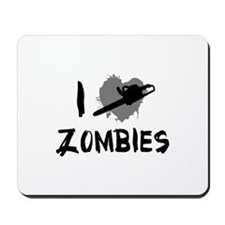 I Love Killing Zombies Mousepad