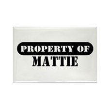Property of Mattie Rectangle Magnet
