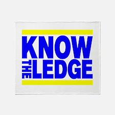 KNOW THE LEDGE Throw Blanket