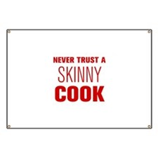 never-trust-a-skinny-cook-AKZ-BROWN Banner