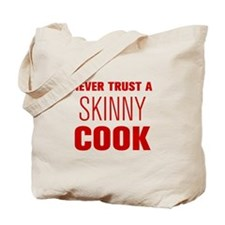 never-trust-a-skinny-cook-AKZ-BROWN Tote Bag