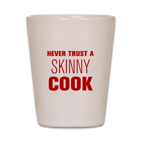 never-trust-a-skinny-cook-AKZ-BROWN Shot Glass