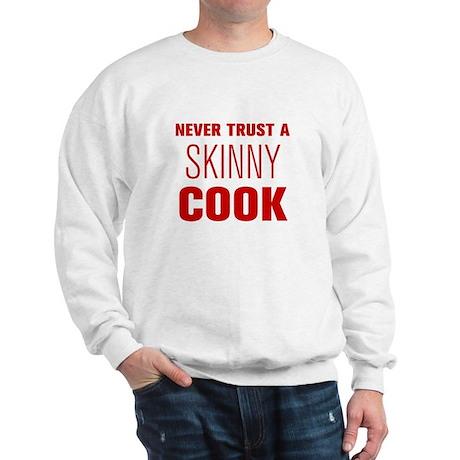 never-trust-a-skinny-cook-AKZ-BROWN Sweatshirt