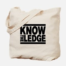 KNOW THE LEDGE Tote Bag