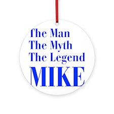 man-myth-legend-mike-bod-blue Ornament (Round)