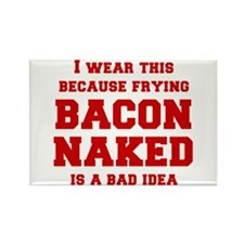 I-wear-this-because-frying-bacon-fresh-burg Rectan