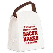 I-wear-this-because-frying-bacon-fresh-burg Canvas