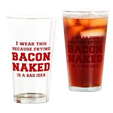 I-wear-this-because-frying-bacon-fresh-burg Drinki