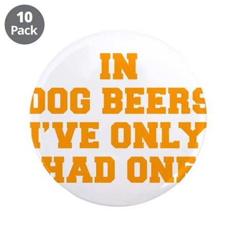 "in-dog-beers-FRESH-ORANGE 3.5"" Button (10 pack)"