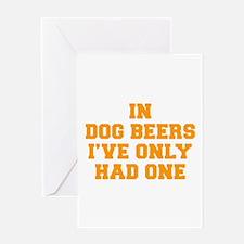 in-dog-beers-FRESH-ORANGE Greeting Card