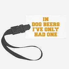 in-dog-beers-FRESH-ORANGE Luggage Tag