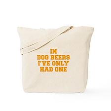 in-dog-beers-FRESH-ORANGE Tote Bag