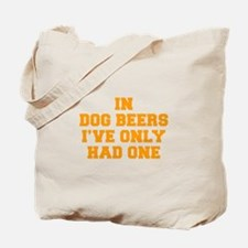 in-dog-beers-FRESH-ORANGE Tote Bag