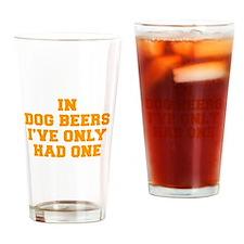 in-dog-beers-FRESH-ORANGE Drinking Glass