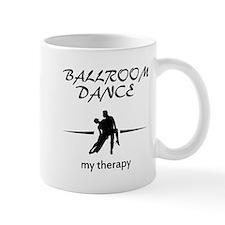 Ballroom Dance my therapy designs Mug