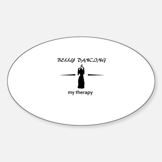 Belly Dancing my therapy designs Sticker (Oval)