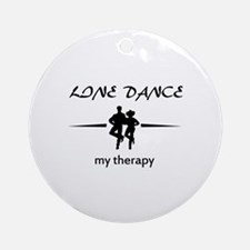 Line dance my therapy designs Ornament (Round)