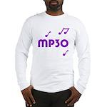 MP30, 30th, MP3 Long Sleeve T-Shirt