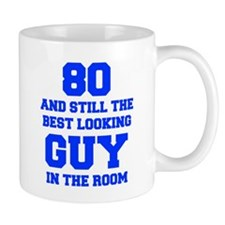 80-and-still-best-looking-guy-FRESH-BLUE Mug